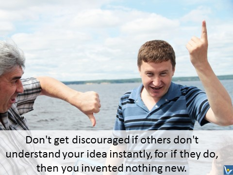 Innovation quotes, Vadim Kotelnikov - Don't get discouraged if others don't understand your idea